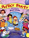 Bruce Lansky's Poetry Party (0671573039) by Lansky, Bruce