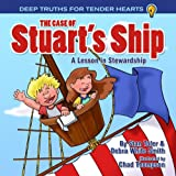 The Case of Stuart's Ship: A Lesson in Stewardship