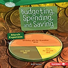 Budgeting, Spending, and Saving Audiobook by Bitsy Kemper Narrated by  Intuitive