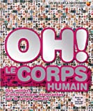 "Afficher ""Oh ! Le corps humain"""