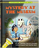 Mystery at the Museum (A Nightlight Detective Book) (Nightlight Detective Books)