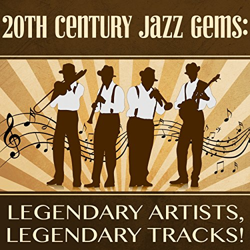 20th-century-jazz-gems-legendary-artists-legendary-tracks