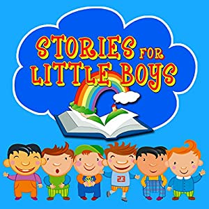 Stories for Little Boys Hörbuch von Mike Bennett, Roger William Wade Gesprochen von: Rik Mayall, Bobby Davro, Lenny Henry, Andy Crane, Colin Baker, Tony Robinson, Brenda Markwell