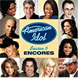 American Idol Season 5 Encores ~ Various Artists
