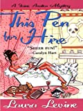 This Pen For Hire (A Jaine A... - Laura Levine