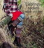 Lieblingssocken selber stricken: Overknees, Socken und Stulpen