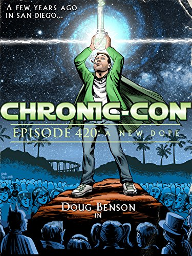 CHRONIC-CON Episode 420