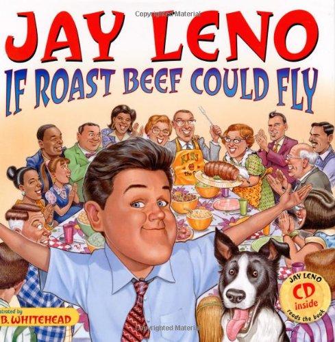 Jay Leno: If Roast Beef Could Fly, Leno, Jay