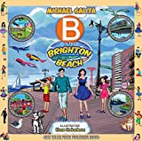 B is for Brighton Beach