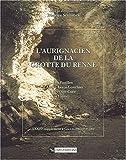 echange, troc Béatrice Schmider - L'Aurignacien de la grotte du Renne : Les Fouilles d 'André Leroi-Gourhan à Arcy-sur-Cure (Yonne)