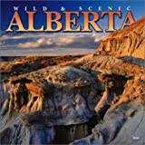 img - for Wild & Scenic Alberta 2004 Calendar book / textbook / text book