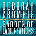 Garden of Lamentations: A Novel Audiobook by Deborah Crombie Narrated by Gerard Doyle