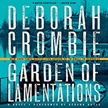Garden of Lamentations: A Novel | Livre audio Auteur(s) : Deborah Crombie Narrateur(s) : Gerard Doyle