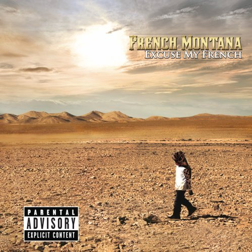 French Montana - Excuse My French (Deluxe Edition) - Zortam Music