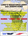 Lord's Resistance Army (LRA) and Jose...