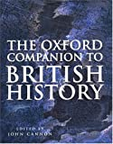 The Oxford Companion to British History (paperback)