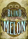 Blind Melon: Live at the Metro - September 27, 1995