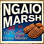 The Nursing Home Murder | Ngaio Marsh