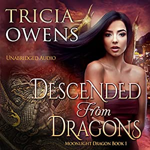 Descended from Dragons: An Urban Fantasy Hörbuch