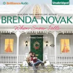 When Snow Falls: Whiskey Creek, Book 2 (       UNABRIDGED) by Brenda Novak Narrated by Tara Sands