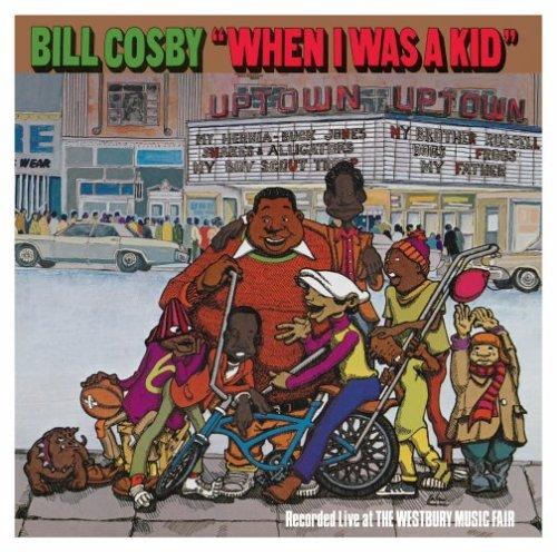 Bill Cosby - When I Was a Kid - Zortam Music