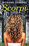 SCORPI, tome 2: Ceux qui vivent cach�s