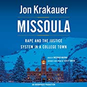 Missoula: Rape and the Justice System in a College Town | [Jon Krakauer]
