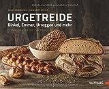 Urgetreide: Dinkel, Emmer, Urroggen und mehr - Chancen für die Bäckerei