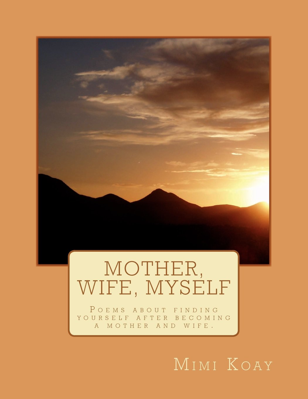 Wive Mother Daughter - Poems For The New Mother
