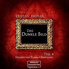 Das Dunkle Bild 4 Hörbuch von Tristan Fiedler Gesprochen von: Florian Hoffmann