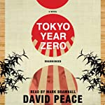 Tokyo Year Zero | David Peace