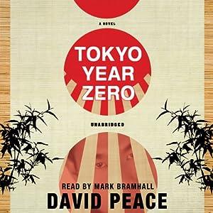 Tokyo Year Zero | [David Peace]