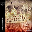 Apocalipsis Saga completa [The Complete Apocalypse Saga] (       UNABRIDGED) by Mario Escobar Narrated by  uncredited