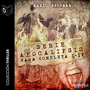 Apocalipsis Saga completa [The Complete Apocalypse Saga] Audiobook