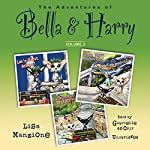 The Adventures of Bella & Harry, Vol. 3: Let's Visit Athens!, Let's Visit Barcelona!, and Let's Visit Beijing! | Lisa Manzione