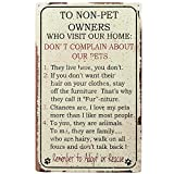 Pet Owner Home Rules for NON Owners Funny Metal Sign