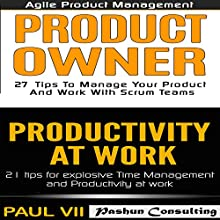 Agile Product Management: Product Owner 27 Tips & Productivity at Work 21 Tips Audiobook by  Paul VII Narrated by Randal Schaffer