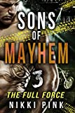 Sons of Mayhem 3: The Full Force
