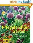 Pflegeleichter Garten: Clever g�rtner...
