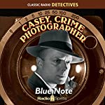 Casey, Crime Photographer: Blue Note | George Harmon Cox