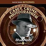 Casey, Crime Photographer: Blue Note | George Harmon Cox