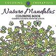 Nature Mandalas Coloring Book - Calming Coloring Book For Adults (Nature Mandala and Art Book Series)