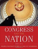 Congress and the Nation 2009-2012; Politics and Policy in the 111th and 112th Congresses