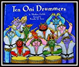 img - for Ten Oni Drummers~Gollub~2000~1st ed~HC book / textbook / text book