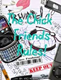 img - for The chick friends rules! Freshman year book / textbook / text book