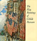 Flag Paintings of Childe Hassam (0810911698) by Fort, Ilene Susan