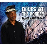 Blues At The Border