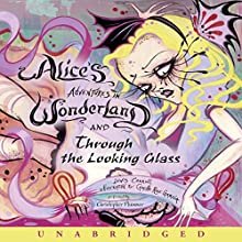 Alice's Adventures in Wonderland and Through the Looking Glass Audiobook by Lewis Carroll Narrated by Christopher Plummer