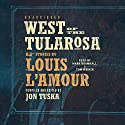 West of the Tularosa Audiobook by Jon Tuska, Louis L'Amour Narrated by Mark Bramhall, Tom Weiner