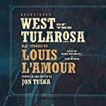 West of the Tularosa | Jon Tuska,Louis L'Amour